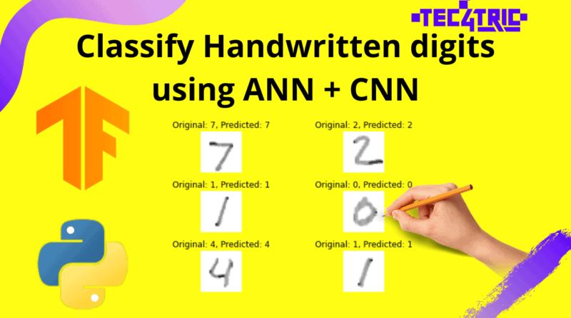 classify-handwritten-digits-using-ann-cnn